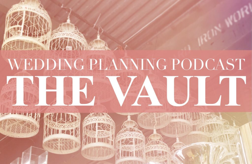 wedding planning podcast vault