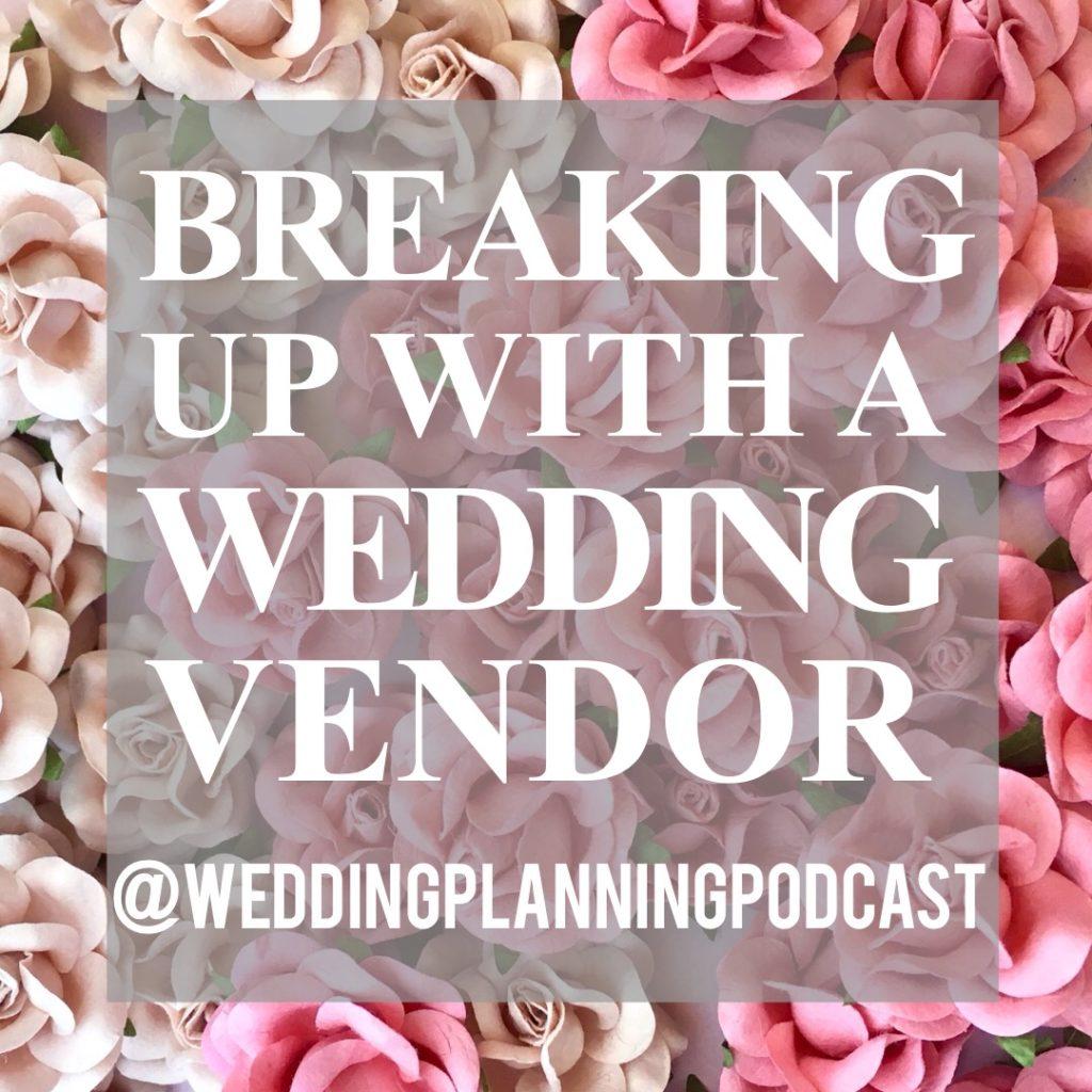 wedding vendor break up